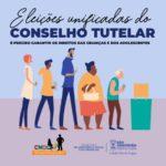Eleições unificadas do Conselho Tutelar acontecem dia 06 de outubro