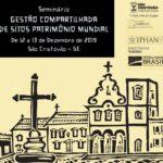São Cristóvão sedia Seminário de Gestão Compartilhada dos Sítios do Patrimônio Mundial
