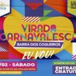 Virada Carnavalesca agita final de semana da Barra dos Coqueiros